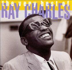 The Very Best of Ray Charles [Rhino]