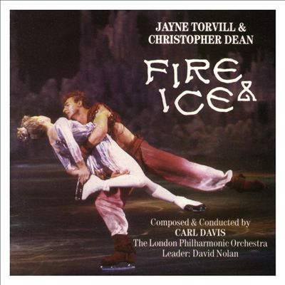 Fire & Ice: Jayne Torvill & Christopher Dean