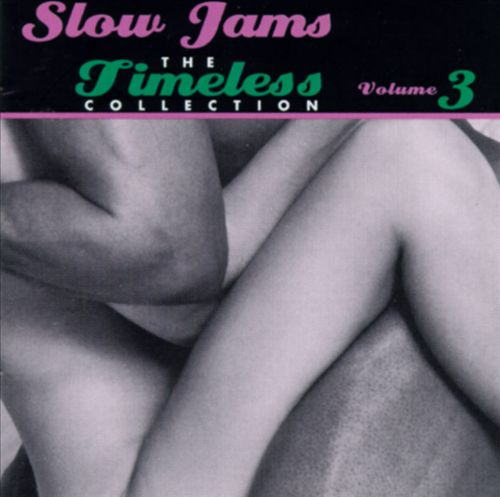 Slow Jams: The Timeless Collection, Vol. 3