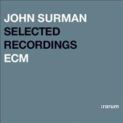 Selected Recordings (Rarum XIII)