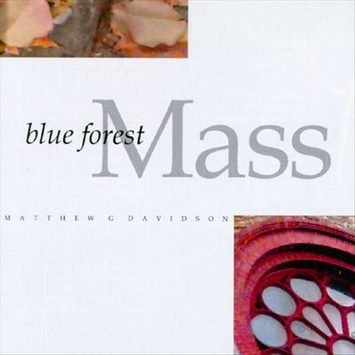Blue Forest Mass