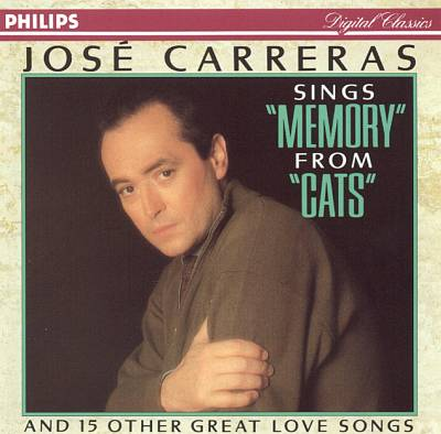 """José Carreras sings """"Memory"""" from """"Cats"""" and 15 Other Great Love Songs"""