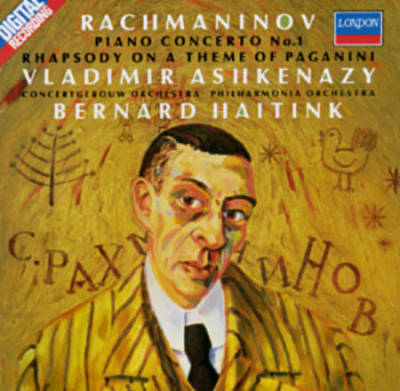 Rachmaninov: Piano Concerto No. 1; Rhapsody on a Theme of Paganini