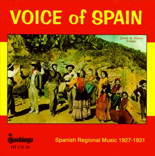 Voice of Spain: Spanish Regional Music 1927-1931