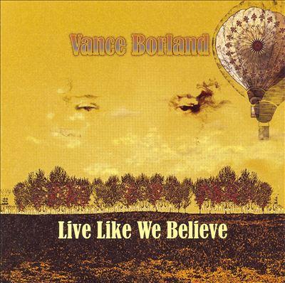 Live Like We Believe