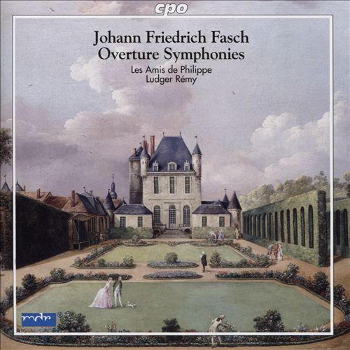 Johann Friedrich Fasch: Overture Symphonies