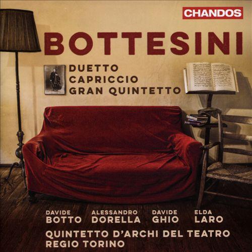 Bottesini: Duetto; Capriccio; Gran Quintetto