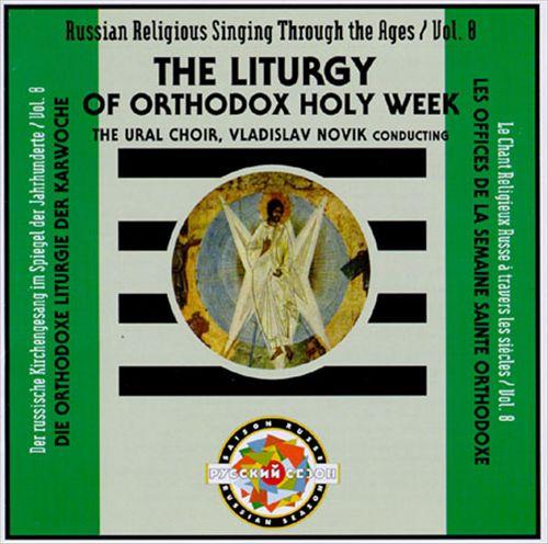 The Liturgy of Orthodox Holy Week