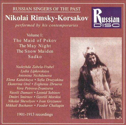 Rimsky-Korsakov Performed by his Contemporaries