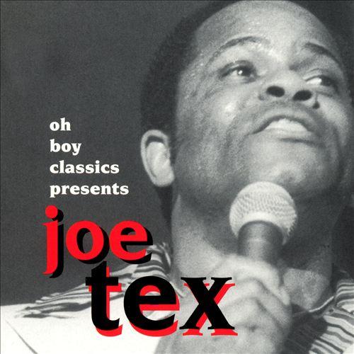 Oh Boy Classics Presents Joe Tex