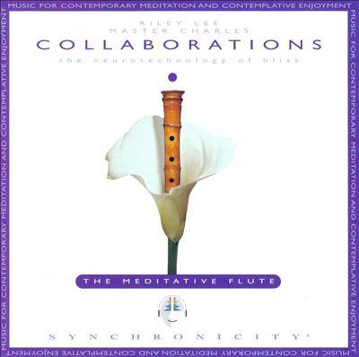 Collaborations: The Meditative Flute
