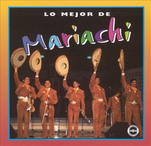 Lo Mejor de Mariachi