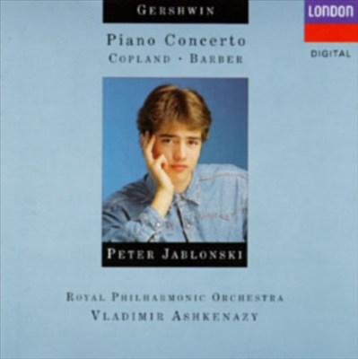 Gershwin: Piano Concerto; Copland; Barber
