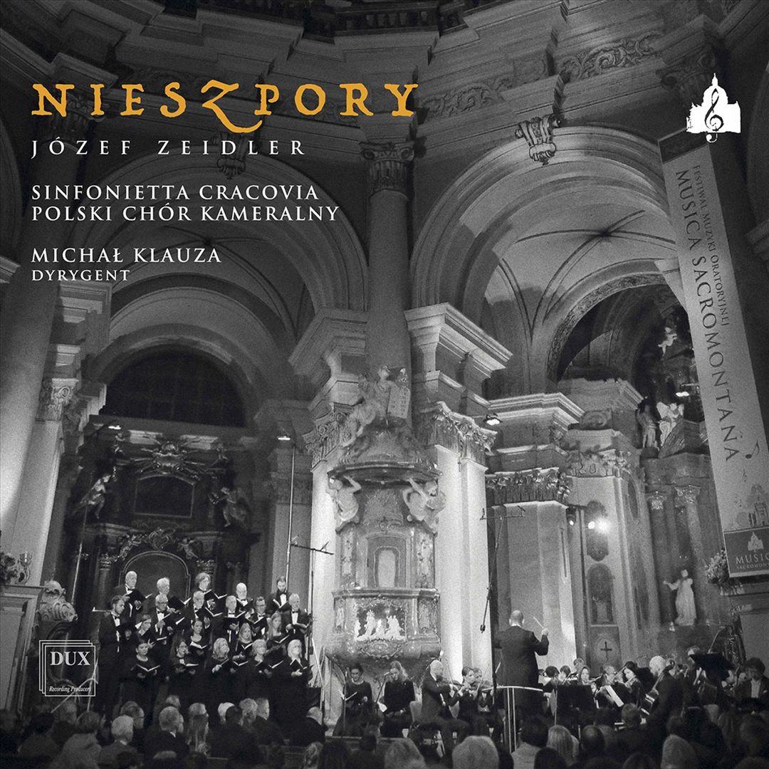 Musica Sacromontana XV: Józef Zeidler - Nieszpory