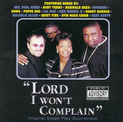 Lord, I Won't Complain