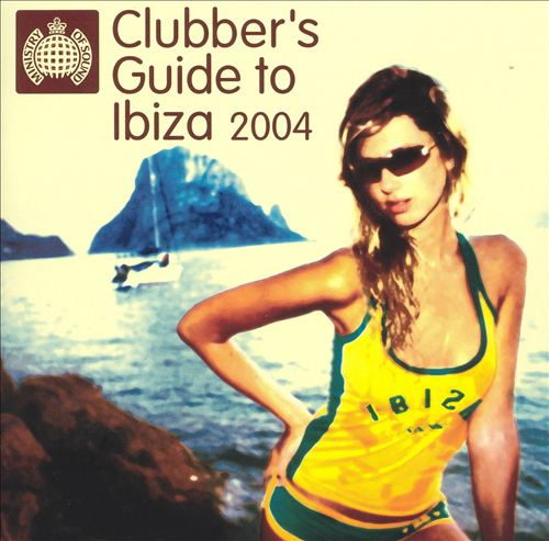 Clubber's Guide To Ibiza 2004