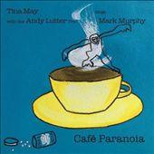 Cafe Paranoia