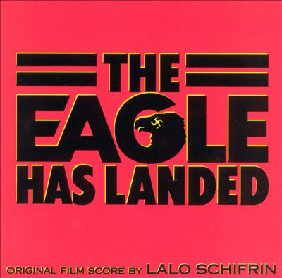 The Eagle Has Landed [Original Score]