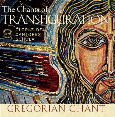 Shining Like the Sun: The Chants of Transfiguration