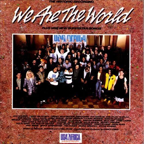 USA for Africa: We Are the World