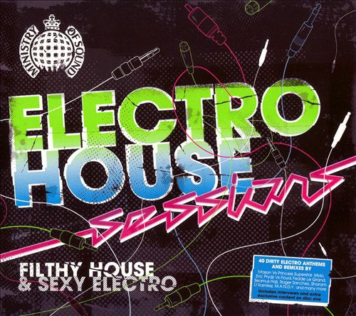 Electro House Sessions