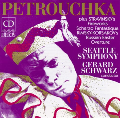 Rimsky-Korsakov: Russian Easter Overture; Stravinsky: Scherzo, Op. 3; Fireworks, Op. 4; Petrouchka