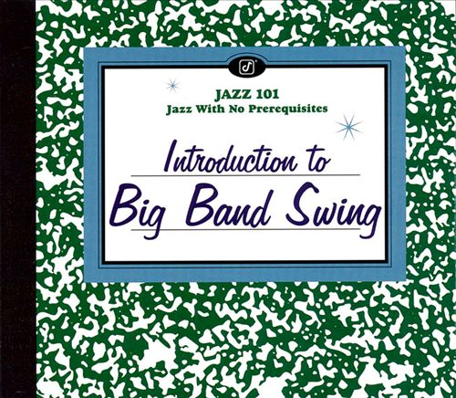 Jazz 101: Introduction to Swing