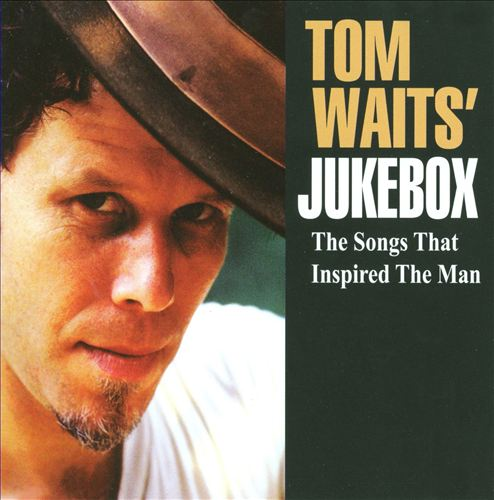 Tom Waits' Jukebox