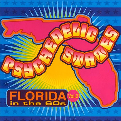 Psychedelic States: Florida in the '60s, Vol. 2