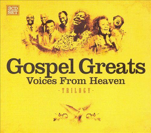 Gospel Greats: Voices from Heaven
