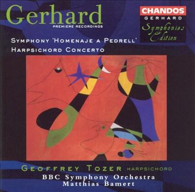 "Roberto Gerhard: Symphony ""Homenaje a Pedrell""; Harpsichord Concerto"