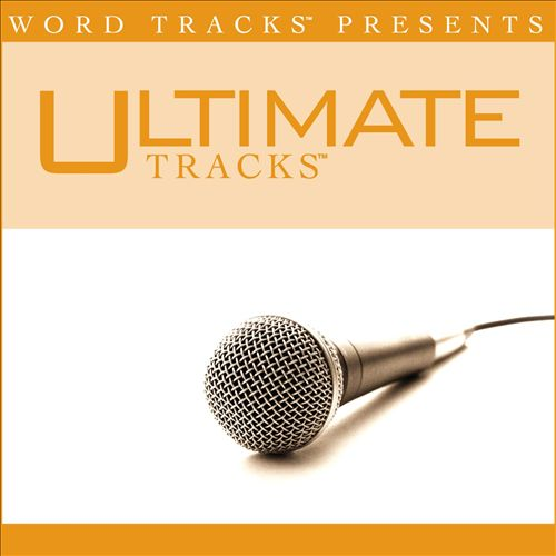 Ultimate Tracks - I Need You to Love Me - As Made Popular By