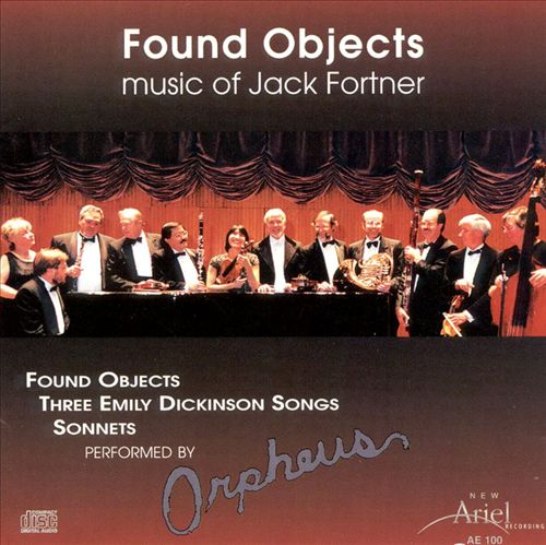 Found Objects: Music of Jack Fortner