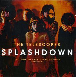Splashdown: The Complete Creation Recordings 1990-1992