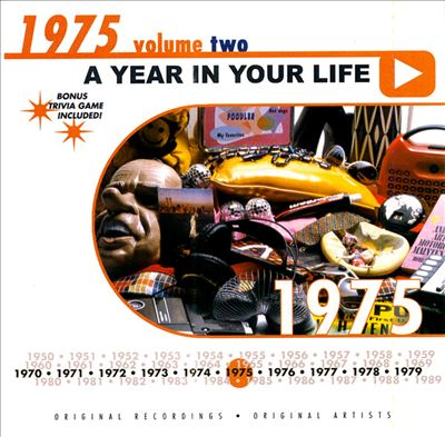 A Year in Your Life: 1975, Vol. 2