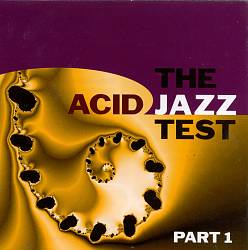 The Acid Jazz Test, Vol. 1