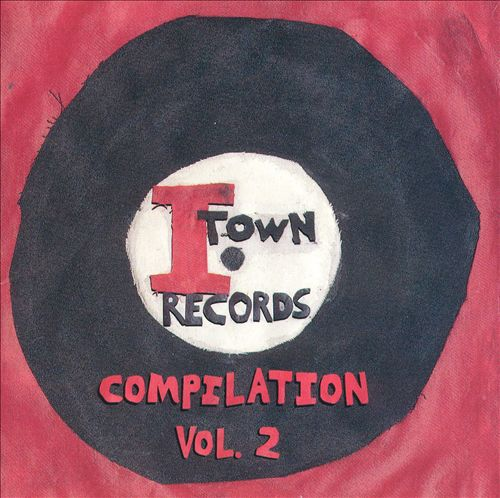 I-Town Records Compilation, Vol. 2