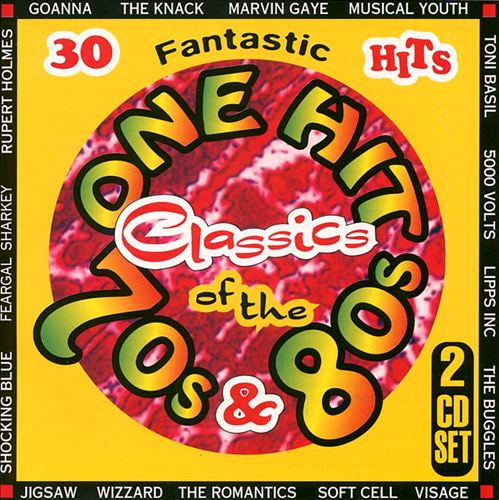 One Hit Classics of the 70's & 80's
