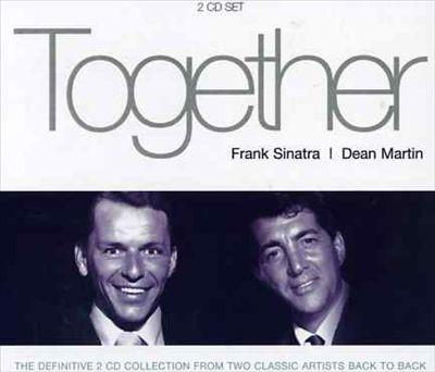 Together: Frank Sinatra & Dean Martin