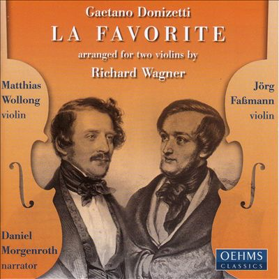 """Donizetti: """"La Favorite"""" Arranged for Two Violins by Richard Wagner"""