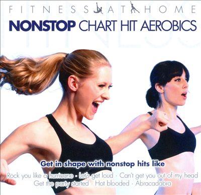 Fitness At Home: Nonstop Chart Hit Aerobics, Vol. 2