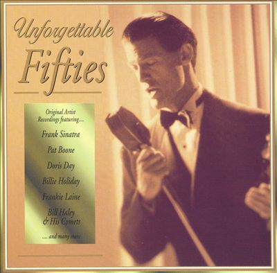 Unforgettable Fifties [Ultimate]