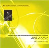 Ana Vidovic: The Croatian Prodigy