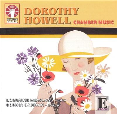 Dorothy Howell: Chamber Music