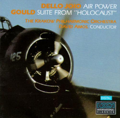 Dello Joio: Symphonic Suite/Gould: Holocaust Suite