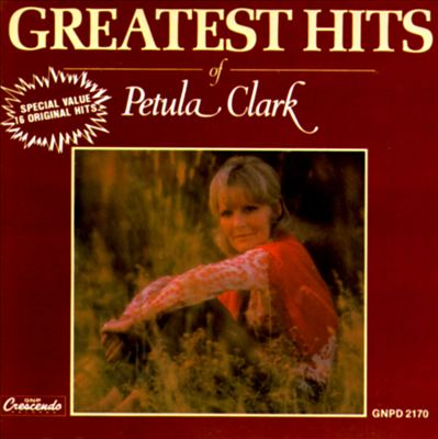 The Greatest Hits of Petula Clark