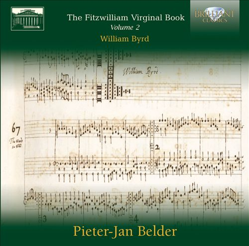 Fitzwilliam Virginal Book, Vol. 2: William Byrd