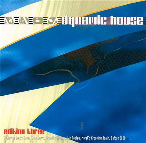 Dynamic House Edition, Vol. 3