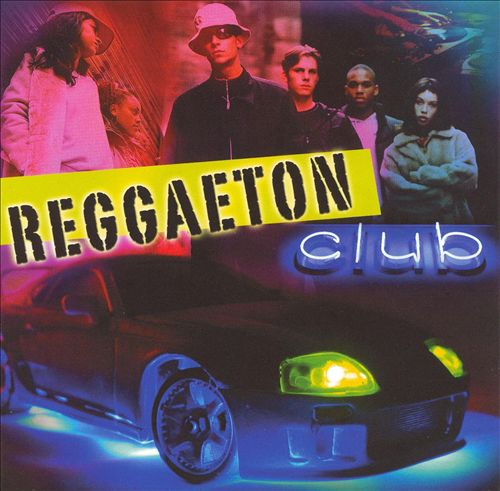 Reggaeton: Club