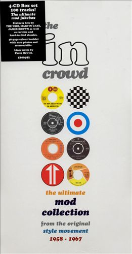 In Crowd: the Ultimate Mod Collection 1958-67